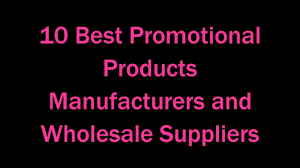 10 best promotional products manufacturers and wholesale suppliers