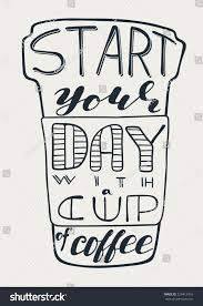 start your day cup coffee hand stock vector 529412416 shutterstock