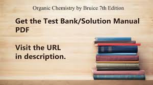 practice test bank for organic chemistry by bruice 7th edition
