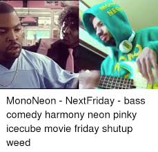 Pinky Friday Meme - 25 best memes about movie friday movie friday memes