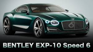 bentley exp 10 speed 6 bentley exp 10 speed 6 youtube