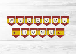 Spanish Flag Welcome Home Spain Flag Banner Spanish Flag Banner Flag Of
