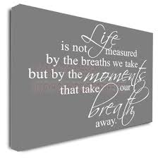 framed canvas print life is not measured by the breaths we take