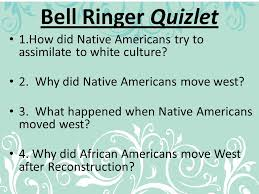 Business Letter Quizlet Bell Ringer Quizlet 1 How Did Native Americans Try To Assimilate
