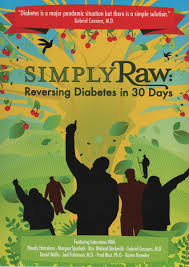 simply raw reversing diabetes in 30 days eye opening movie about