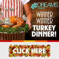 dreams casino 112 free thanksgiving chip no deposit web of casinos