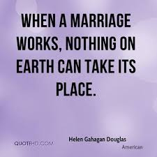 wedding quotes american more helen gahagan douglas quotes on www quotehd quotes