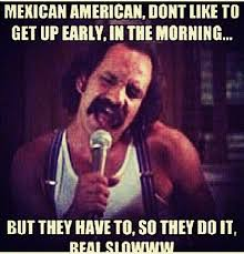 Beaner Meme - 74 best beaner images on pinterest funny stuff ha ha and mexican