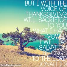 jonah 2 9 but i with the voice of thanksgiving will sacrifice to