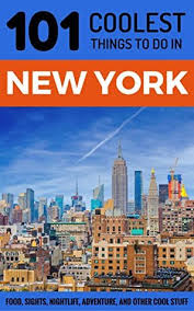 101 Things To Do With In New York New York City Travel Guide 101 Coolest Things To Do In New York
