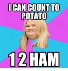 Potato Girl Meme - 25 best memes about i can count to potato girl i can count