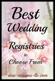 best place wedding registry why these are the best places to register for your wedding