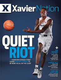 xavier nation the official magazine for xavier athletics fall