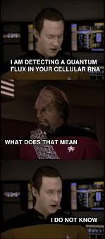 Funny Star Trek Memes - during a marathon re watch of star trek the next generation we