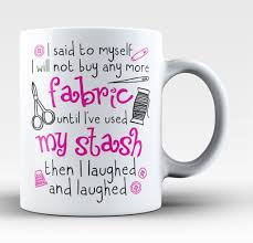 Buy Coffee Mugs I Will Not Buy Anymore Fabric Mug Coffee Fabrics And Cricut