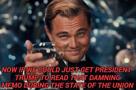 State Of The Union Meme - now if we could just get president trump to read that damning memo