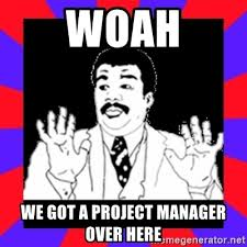 Project Management Meme - project manager meme 28 images project management memes com