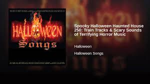 spooky halloween haunted house 250 train tracks u0026 scary sounds of