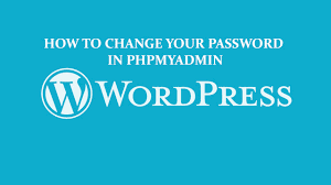 How To Change Wordpress Password Via Phpmyadmin Youtube