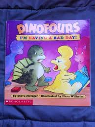 Bad Day Go Away A Book For Children Free Dinofours I M A Bad Day Children S Books Listia