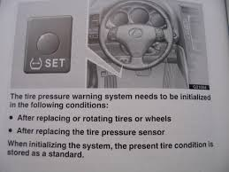 tire pressure warning light no more tpms warning light reset to lower pressure clublexus