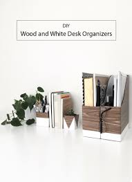 Desk Organizer Diy by Diy Wood And White Desk Organizers U2014 Drawn To Diy
