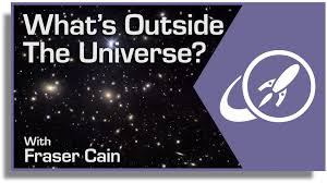 what u0027s outside the universe searching for evidence of a