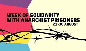 call for international solidarity week with anarchist prisoners