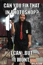 Photography Meme - awesome photographer meme 4 by toxicroachphoto on deviantart