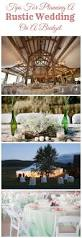 198 best budget rustic wedding ideas images on pinterest budget