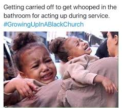 Black Church Memes - growing up in a black church dump album on imgur