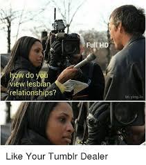 Relationship Memes Tumblr - 25 best memes about lesbian relationship lesbian relationship