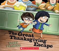 the great thanksgiving escape by fearing scholastic