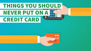 10 things you should never put on a credit card gobankingrates