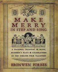 make merry in step and song a seasonal treasury of