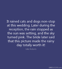 wedding quotes rainy day rainy day quotes like success