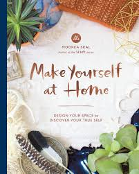 Design Your Home By Yourself Make Yourself At Home By Moorea Seal Penguinrandomhouse Com