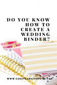 A Wedding Planner How To Make A Wedding Planning Binder That Will Actually Keep You