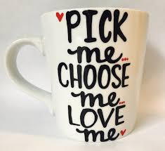 Best Coffee Mug Pick Me Choose Me Love Me Best Friend Gift Friends Gift