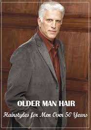 best hairstyles for men over 50 hairstyles for men over 50 24 best mens hair trends images on pinterest haircut styles