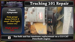 trucking 101 fan belt and fan tensioner replacement on a c15