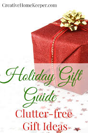clutter free gift ideas creative home keeper