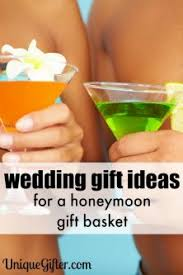 Creative Wedding Presents Honeymoon Gift Basket Ideas Unique Gifter