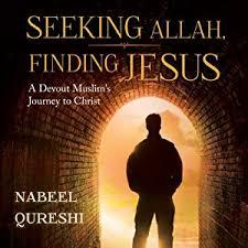 Seeking Based On Book Seeking Allah Finding Jesus A Devout Muslim