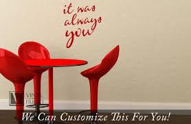 it was always you love quote a wall decor vinyl lettering decal