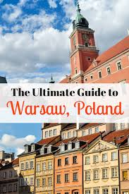 a guide to warsaw poland beautiful buildings warsaw and poland
