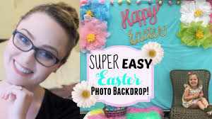 Easter Backdrops Diy Easter Photo Backdrop Easter Collab Youtube