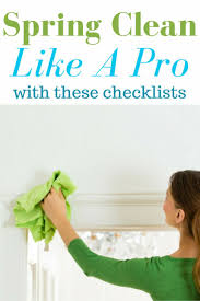 Spring Cleaning by Best 25 Spring Cleaning Checklist Ideas On Pinterest Spring