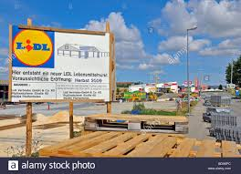 si e lidl construction site and announcement of the opening of a lidl food