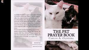pet prayer the pet prayer book by carlos a oliveira